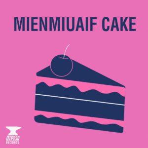Mienmiuaif Cake_album cover:DiPeso Records
